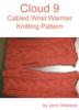 Jenn Wisbeck - Cloud 9 Wrist Warmer Knitting Pattern  arte