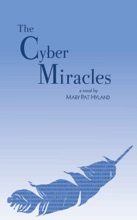 The Cyber Miracles