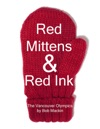 Red Mittens  Red Ink The Vancouver Olympics