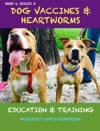Dog Vaccines  Heartworms