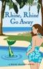Rhine, Rhine, Go Away
