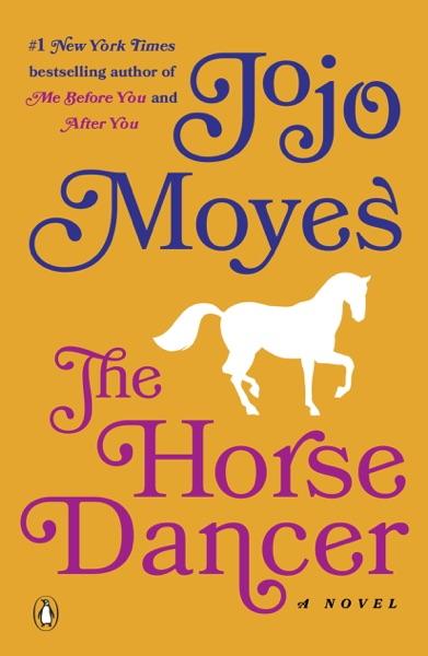 The Horse Dancer - Jojo Moyes book cover