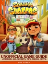 Subway Surfers Unofficial Game Guide Android IOS Secrets Tips Tricks Hints
