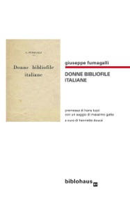 Donne Bibliofile Italiane da Giuseppe Fumagalli
