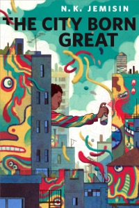 The City Born Great Book Cover