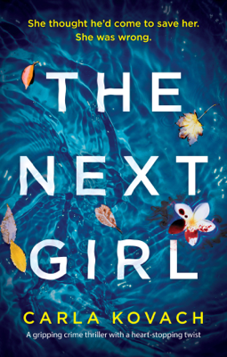Carla Kovach - The Next Girl book