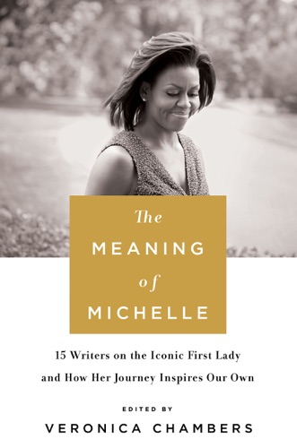 Veronica Chambers - The Meaning of Michelle