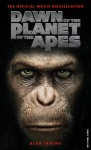 Dawn Of The Planet Of The Apes The Official Movie Novelization