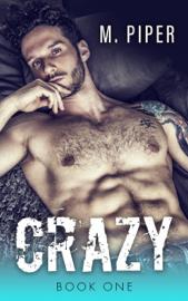 Crazy - M. Piper book summary