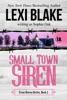 Small Town Siren, Texas Sirens, Book 1