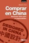Comprar En China Recursos Clave Para El Emprendedor