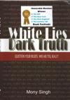 White Lies Dark Truth