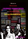 How To Execute Celebrity Endorsements For Enhancing Brand Preferences