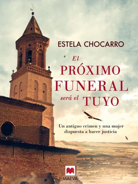 El próximo funeral será el tuyo