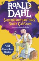 Roald Dahl - Roald Dahl's Scrumdiddlyumptious Story Collection artwork