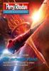 Perry Rhodan 2877: Der verheerte Planet