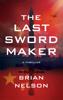 Brian Nelson - The Last Sword Maker artwork