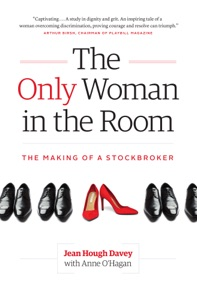 The Only Woman in the Room: The Making of a Stockbroker Book Cover