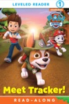 Meet Tracker PAW Patrol Enhanced Edition