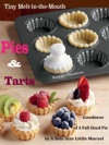 Tiny Melt-in-the-Mouth Pies  Tarts