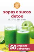 Sopas e Sucos Detox Book Cover