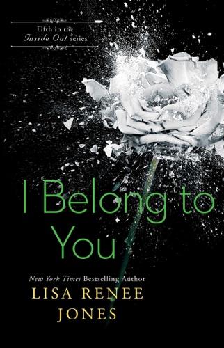 Lisa Renee Jones - I Belong to You