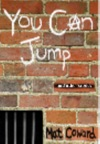 You Can Jump And Other Stories