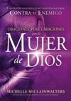 Oraciones Y Declaraciones Para La Mujer De Dios  Prayers And Declarations For The Woman Of God