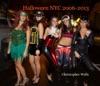 Halloween NYC 2006-2013