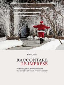 Raccontare le imprese di Fulvio Julita Copertina del libro