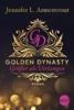 Jennifer L. Armentrout - Golden Dynasty - Größer als Verlangen Grafik