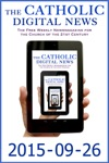 The Catholic Digital News 2015-09-26 Special Issue Pope Francis In The US