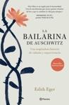 La Bailarina De Auschwitz Edicin Mexicana