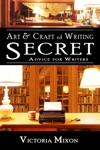 Art  Craft Of Writing Secret Advice For Writers