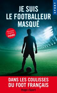 Je suis le footballeur masqué -Nouveau chapitre inédit- La couverture du livre martien