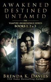 The Vampire Awakening Series Bundle (Books 1-3) - Brenda K. Davies book summary