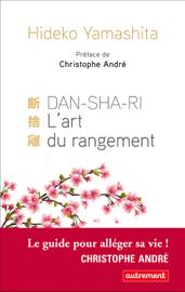 DanShaRi, L'art du rangement