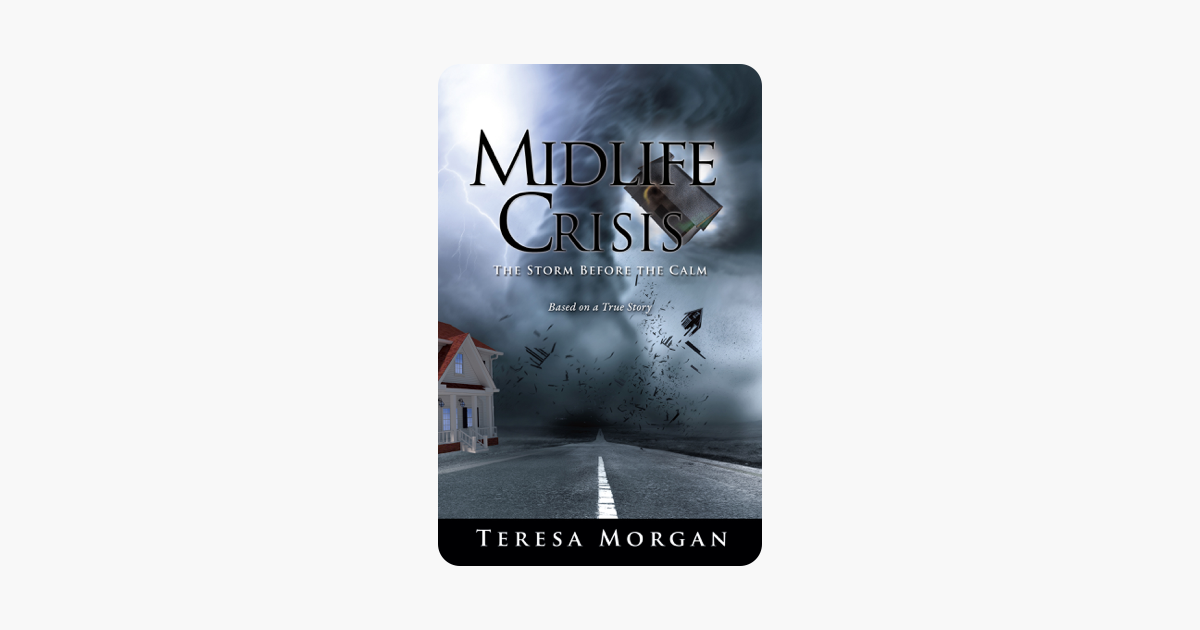 Midlife Crisis: The Storm Before the Calm