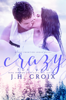J.H. Croix - Crazy for You  artwork