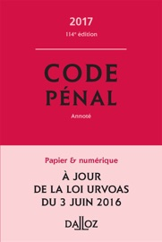 CODE PéNAL 2017, ANNOTé
