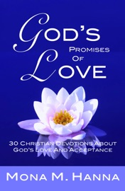 GODS PROMISES OF LOVE: 30 CHRISTIAN DEVOTIONS ABOUT GODS LOVE AND ACCEPTANCE (GODS LOVE BOOK 2)