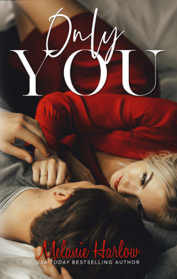 Melanie Harlow - Only You book