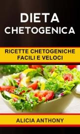 Dieta chetogenica: ricette chetogeniche facili e veloci