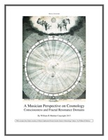 Premier Insiders Guide to Metaphysics: A Musician Perspective on Cosmology as Consciousness and Fractal Resonance Domains