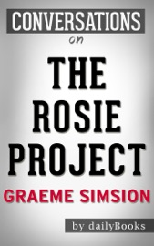 Conversations on The Rosie Project: By Graeme Simsion - Daily Books Book