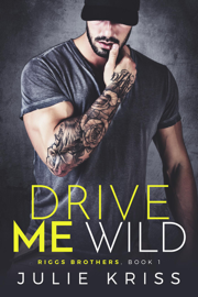 Drive Me Wild book summary