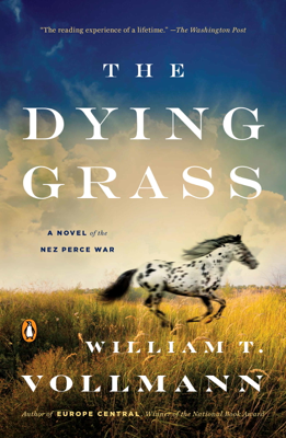 William T. Vollmann - The Dying Grass book