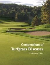 Compendium Of Turfgrass Diseases, Third Edition
