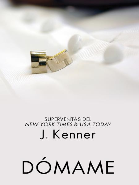 Dómame by J. Kenner