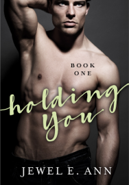 Holding You - Book One book